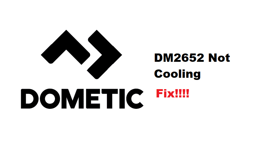 dometic dm2652 not cooling