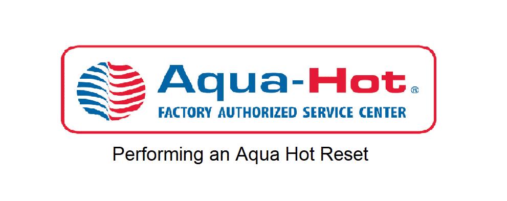 aqua hot reset