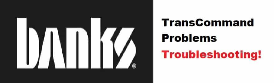 banks transcommand problems
