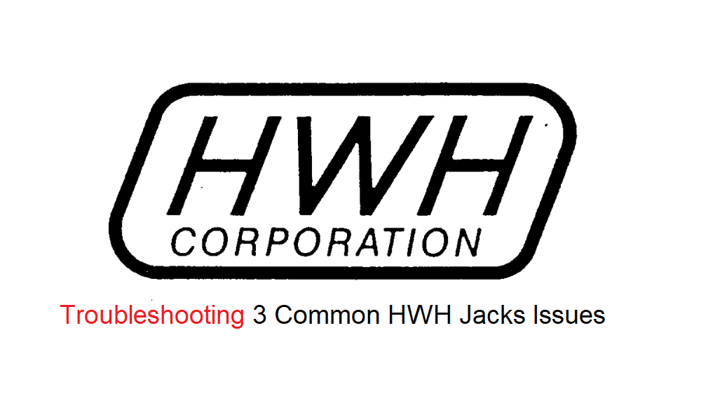 hwh jacks troubleshooting