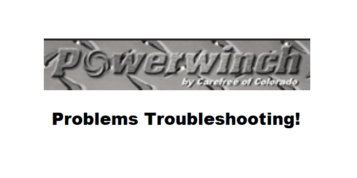 powerwinch problems