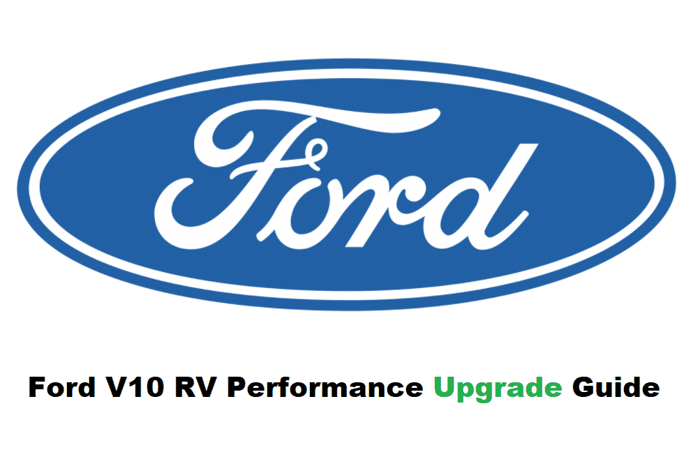ford v10 rv performance upgrades