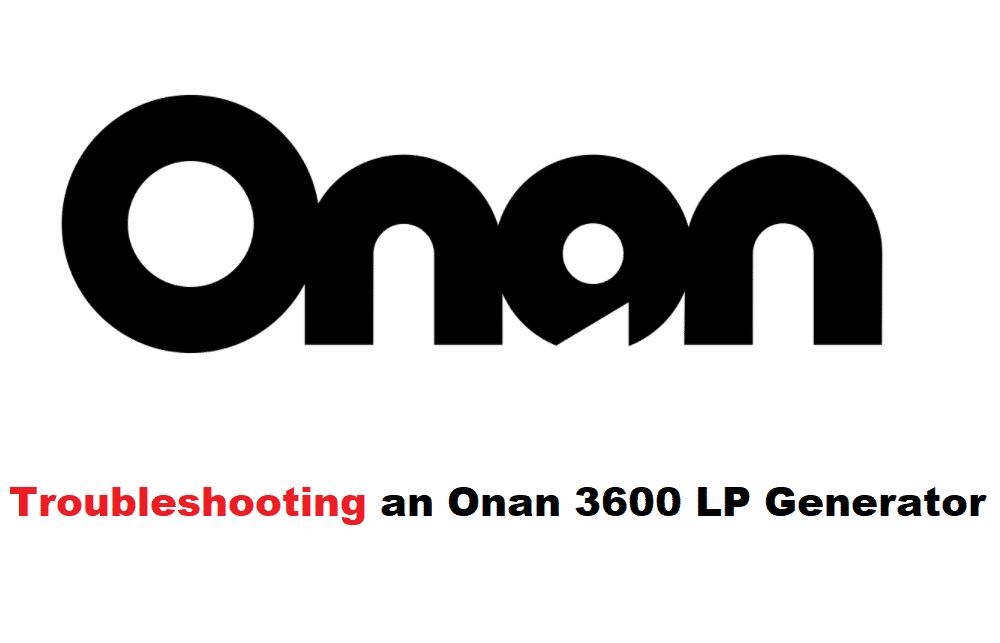 onan 3600 lp generator troubleshooting