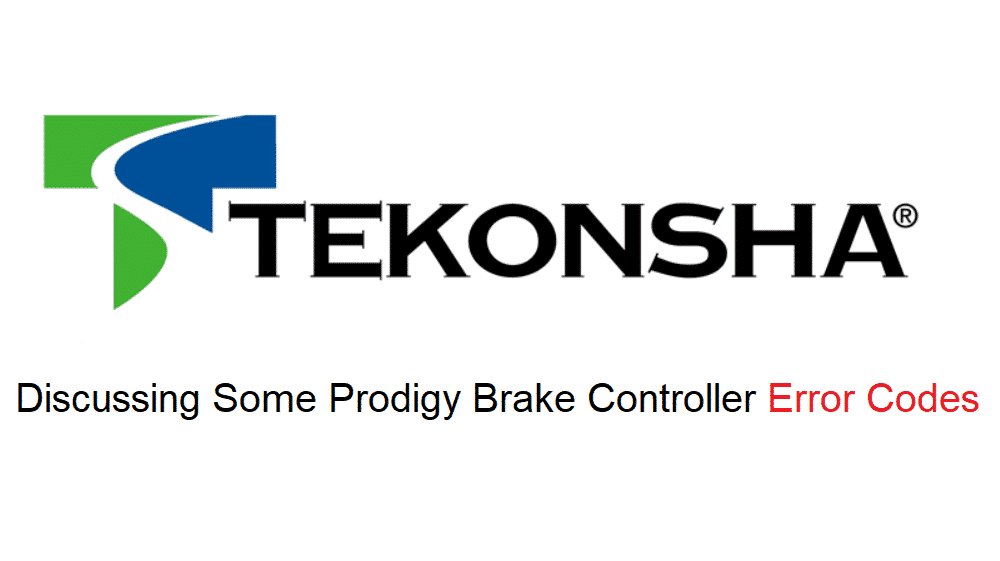 prodigy brake controller error codes