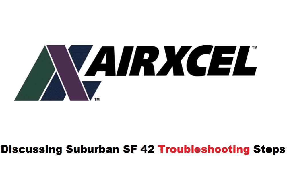 suburban sf 42 troubleshooting