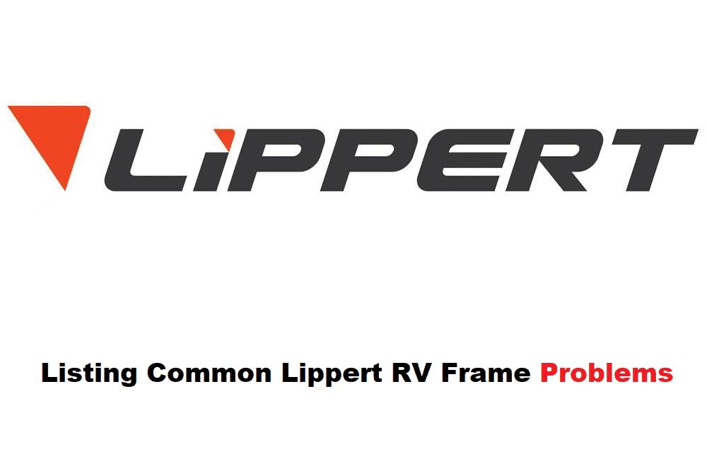 lippert rv frame problems