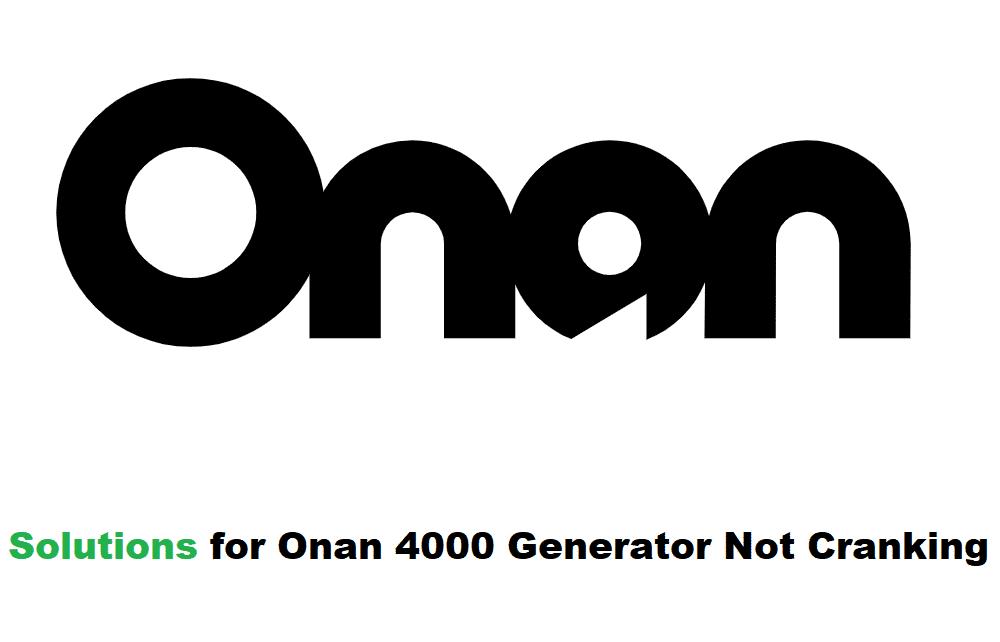 onan 4000 generator will not crank